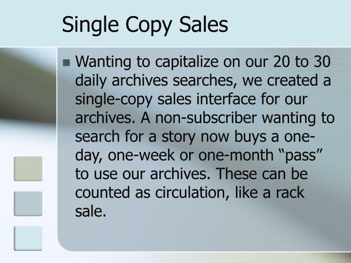 Single Copy Sales