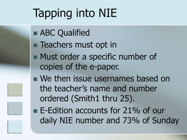 Tapping into NIE
