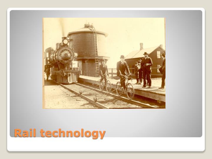 Rail technology