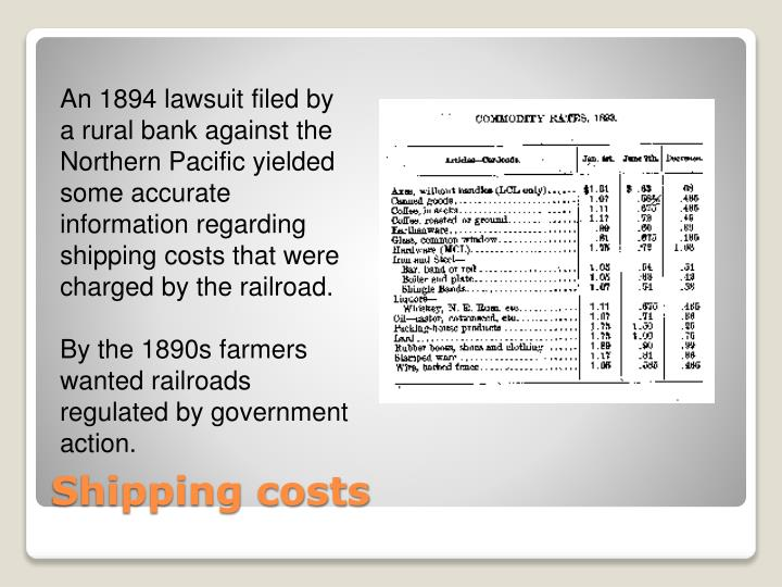 An 1894 lawsuit filed by a rural bank against the Northern Pacific yielded some accurate information regarding shipping costs that were charged by the railroad.