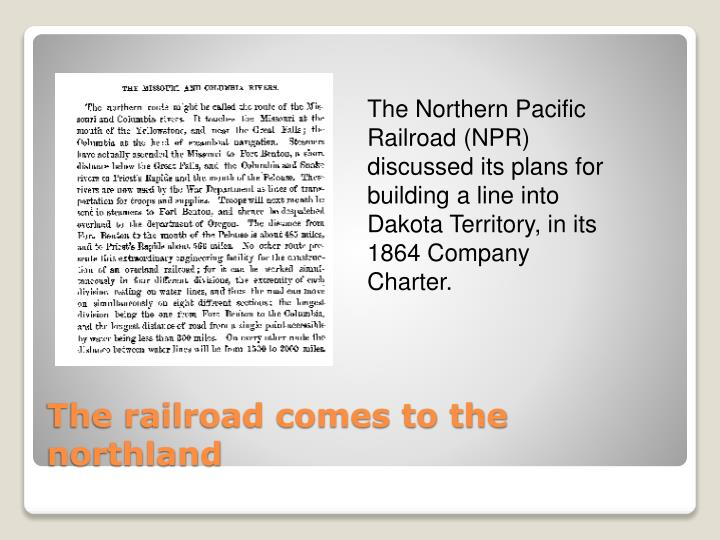 The railroad comes to the northland