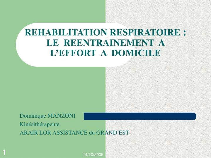 Rehabilitation respiratoire le reentrainement a l effort a domicile