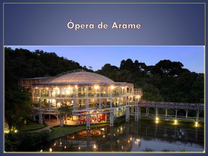 Ópera de Arame