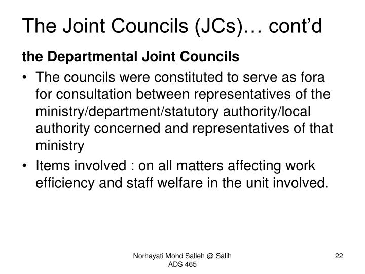 The Joint Councils (JCs)… cont'd