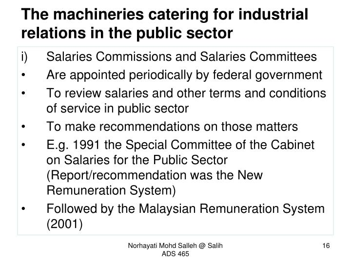 The machineries catering for industrial relations in the public sector