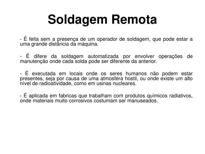 Soldagem Remota