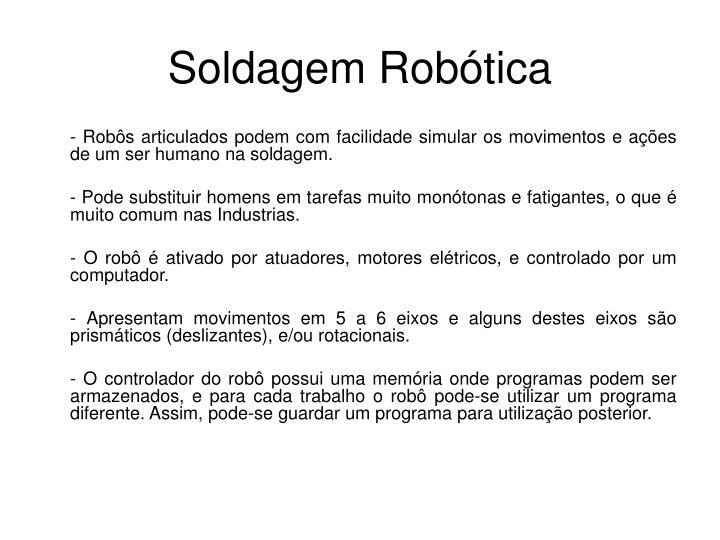Soldagem Robótica