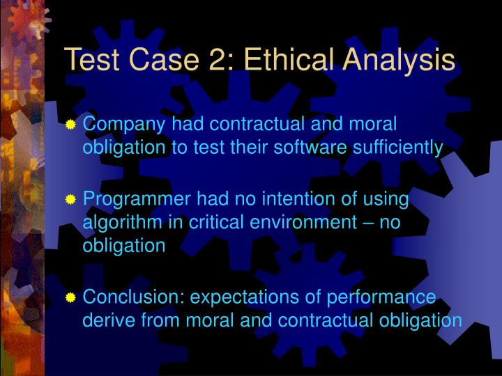 an analysis of ethical responsibilities in working on a company Employers have a moral obligation to look out for the welfare of employees it is not a question only of fair pay and good working conditions, there should be a real and enduring concern for the well-being of employees while the welfare of the company and other co-workers must remain the dominant consideration an.