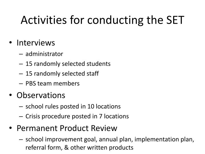 Activities for conducting the SET