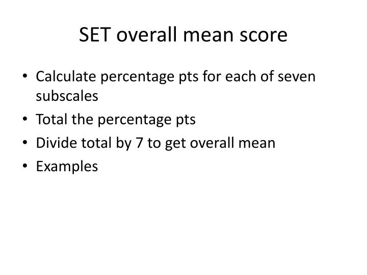 SET overall mean score