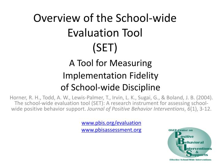 Overview of the School-wide Evaluation Tool