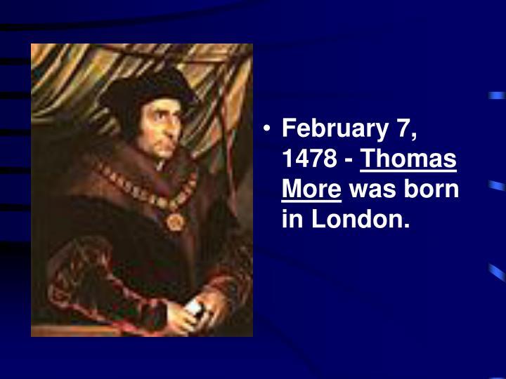 February 7, 1478 -