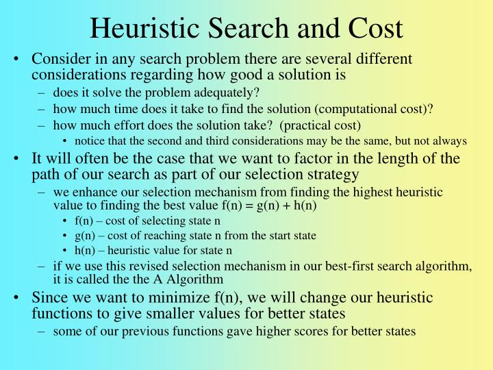 Heuristic Search and Cost