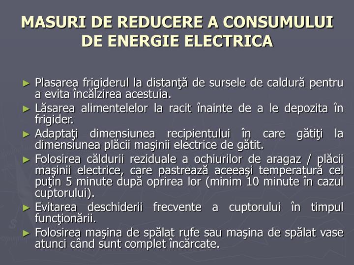MASURI DE REDUCERE A CONSUMULUI DE ENERGIE ELECTRICA
