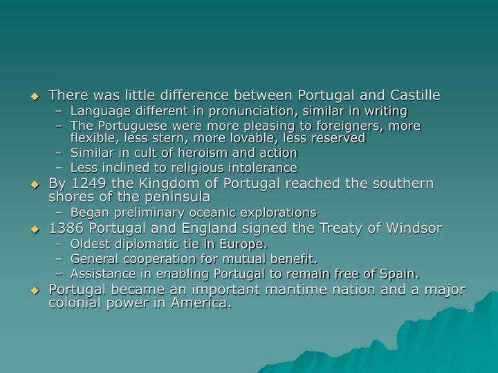 There was little difference between Portugal and Castille