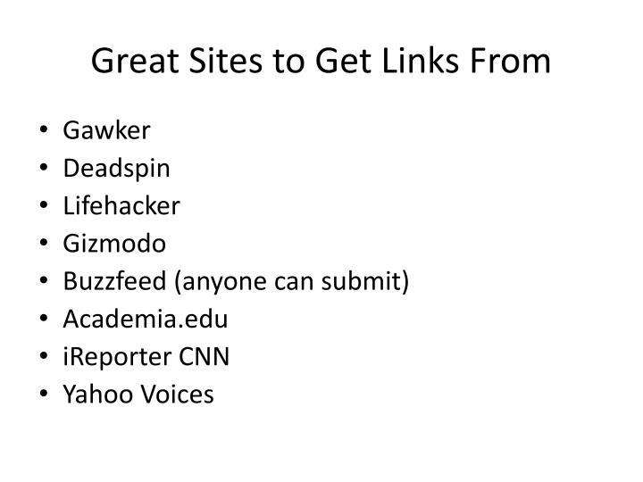 Great Sites to Get Links From