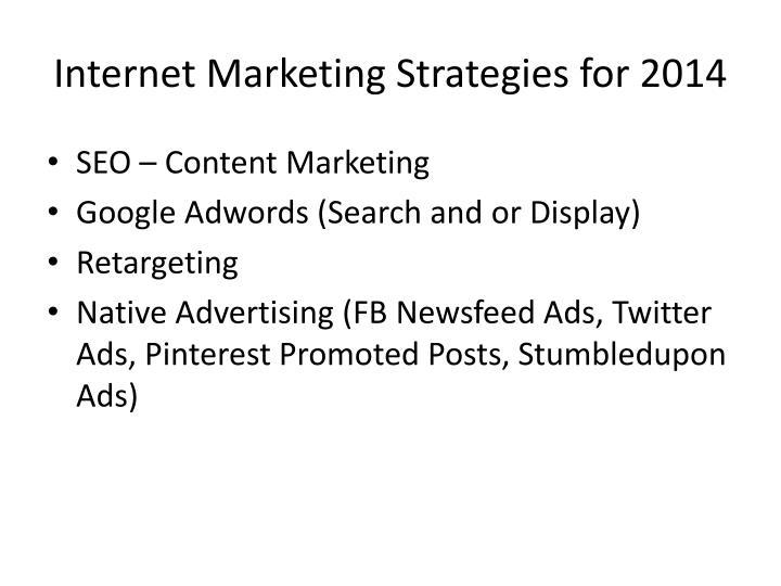 Internet Marketing Strategies for 2014