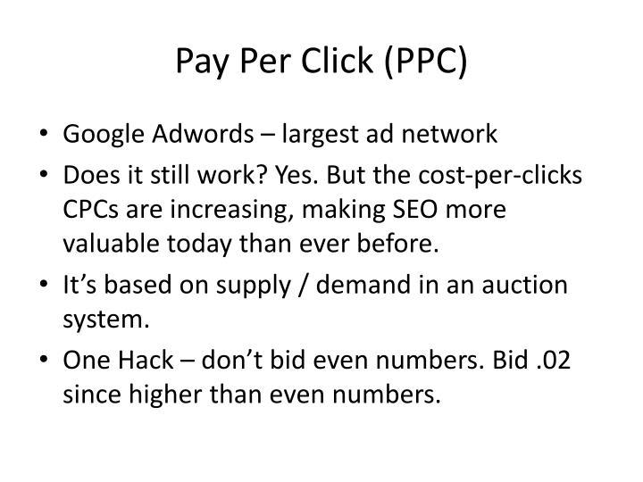 Pay Per Click (PPC)