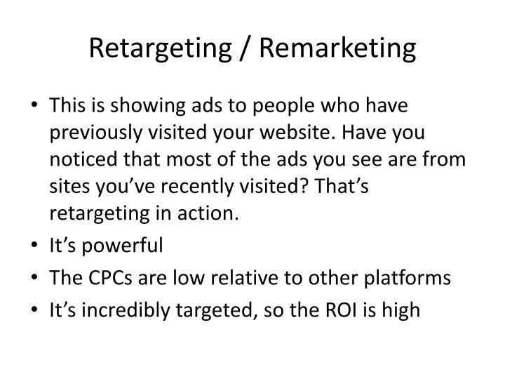 Retargeting / Remarketing