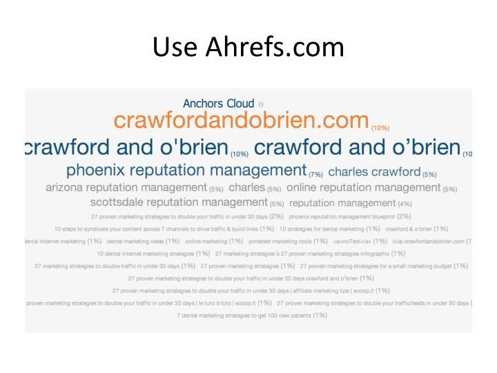 Use Ahrefs.com