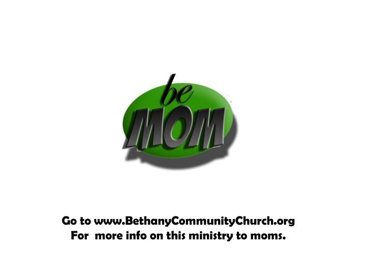 Go to www.BethanyCommunityChurch.org
