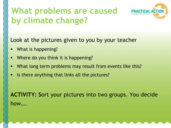 What problems are caused by climate change?