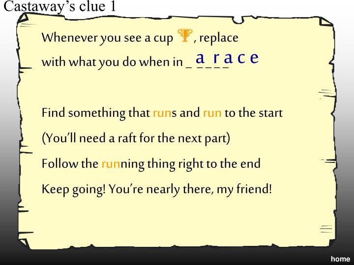 Castaway's clue 1