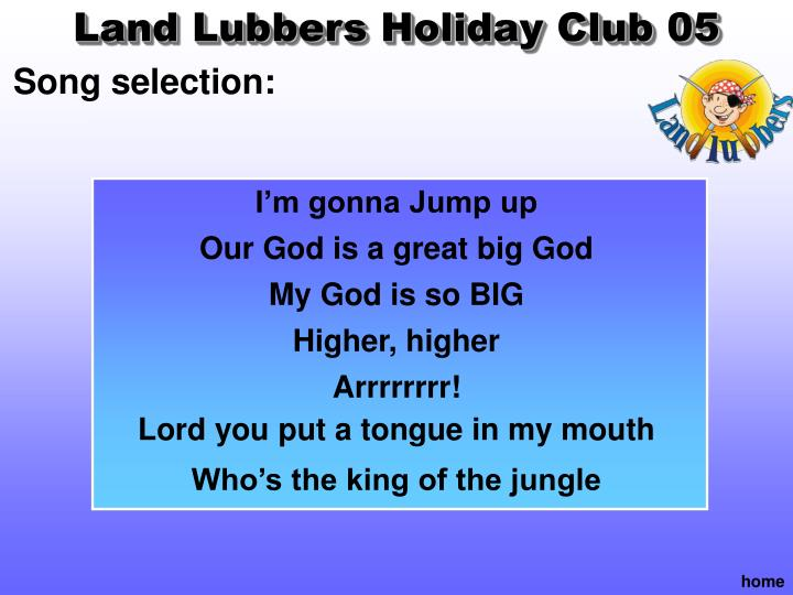 Land Lubbers Holiday Club 05