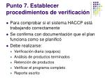 punto 7 establecer procedimientos de verificaci n