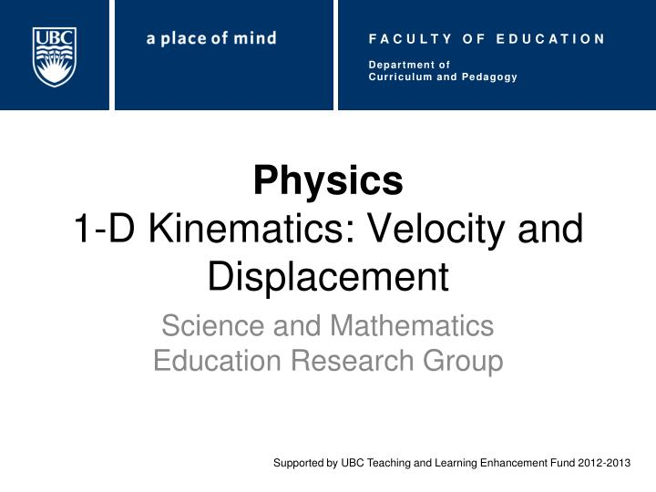 Physics 1 d kinematics velocity and displacement