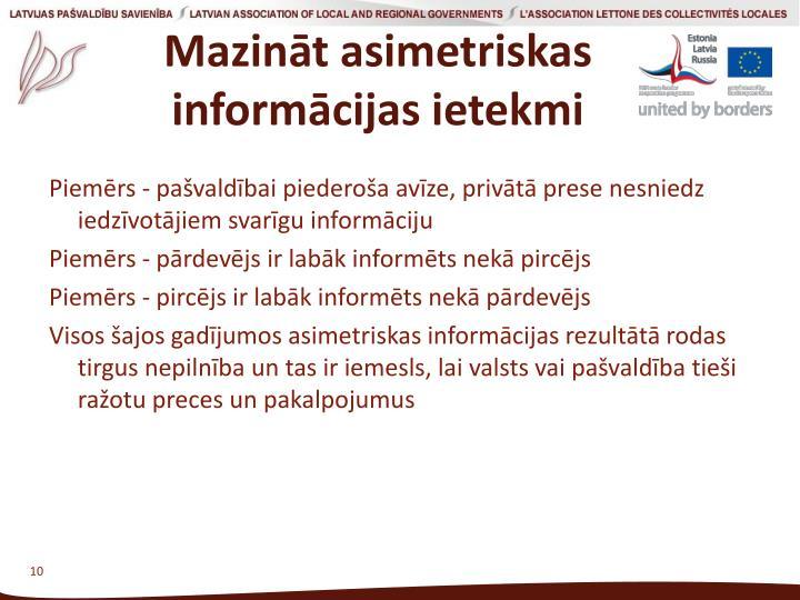 Mazināt asimetriskas informācijas ietekmi