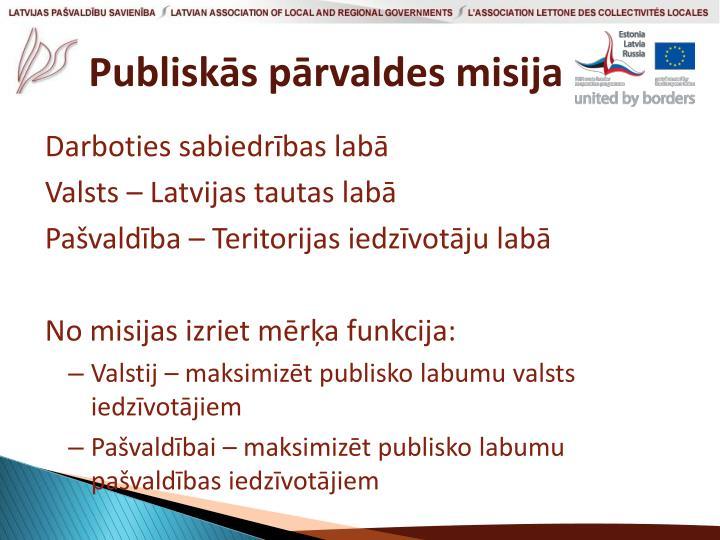 Publiskās pārvaldes misija