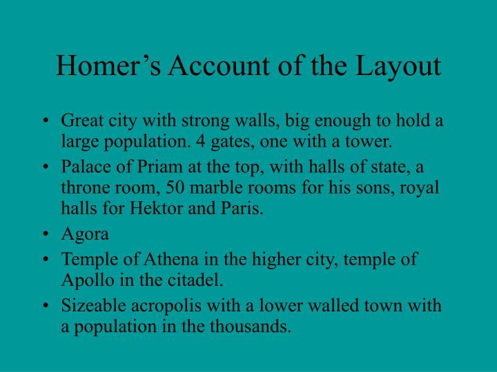 Homer's Account of the Layout