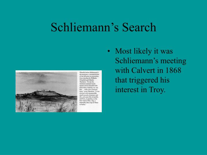 Schliemann's Search