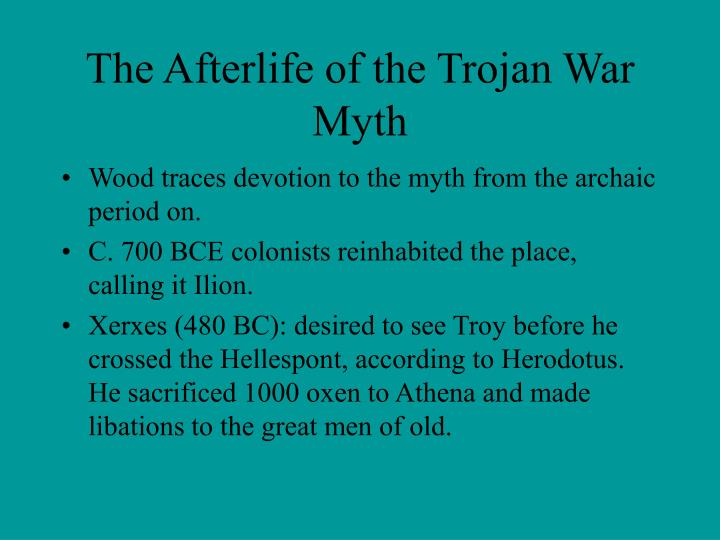 The Afterlife of the Trojan War Myth