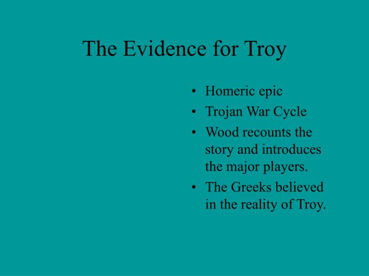 The Evidence for Troy