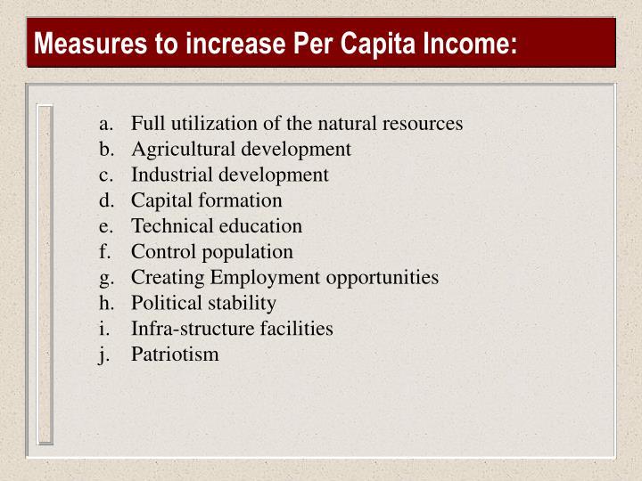 Measures to increase Per Capita Income: