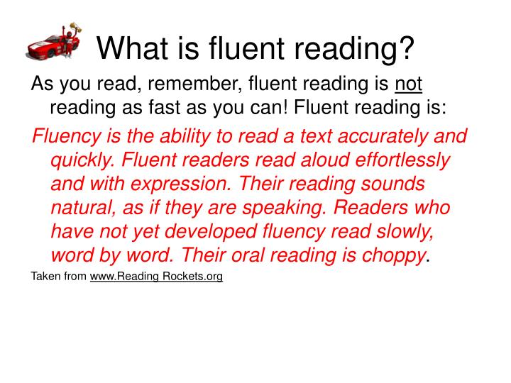 What is fluent reading?