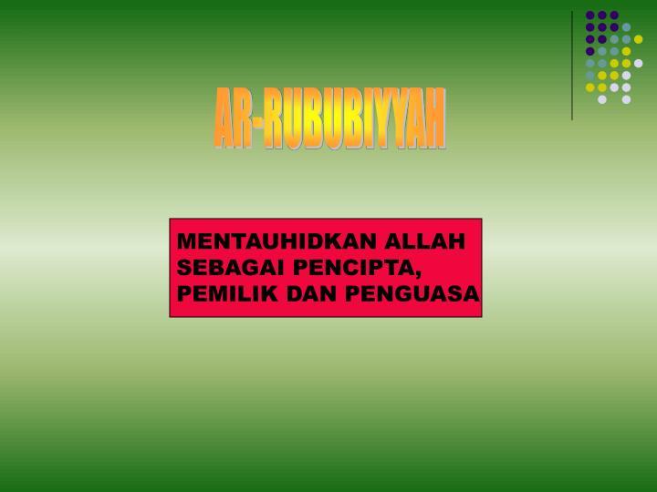 AR-RUBUBIYYAH