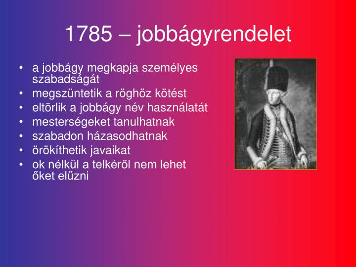 1785 – jobbágyrendelet