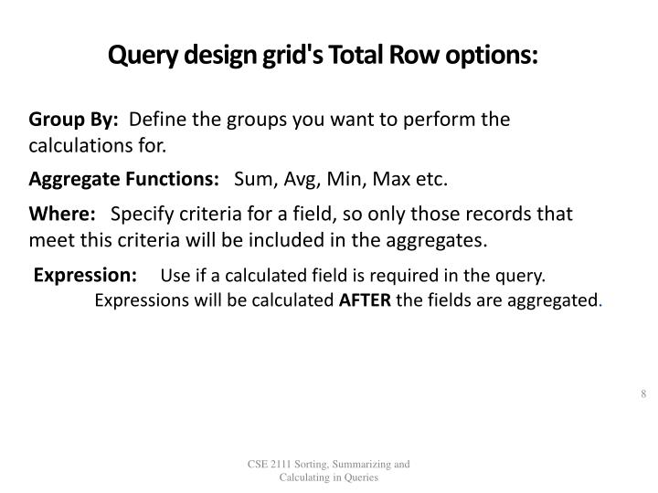 Query design grid's Total Row options