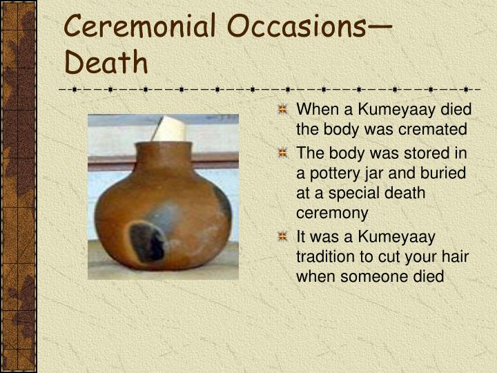 Ceremonial Occasions—Death