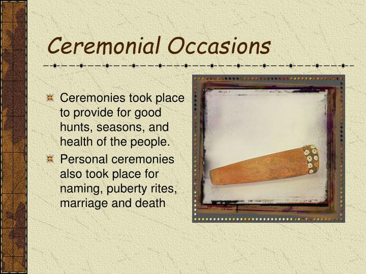 Ceremonial Occasions