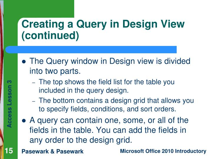 Creating a Query in Design View (continued)