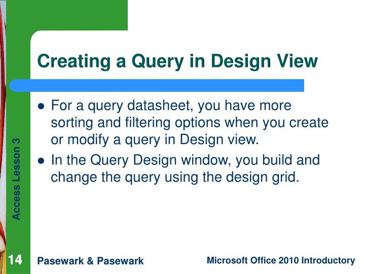 Creating a Query in Design View