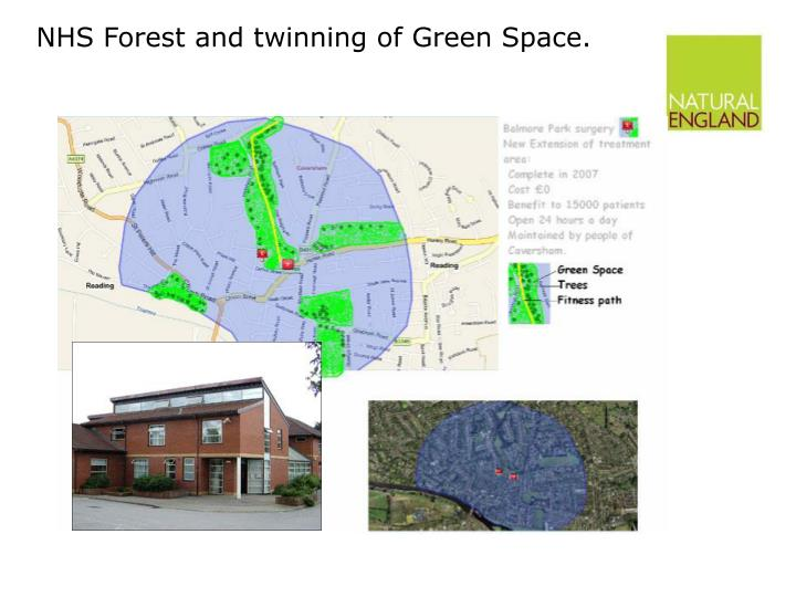 NHS Forest and twinning of Green Space.
