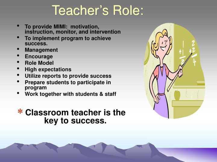 Teacher's Role: