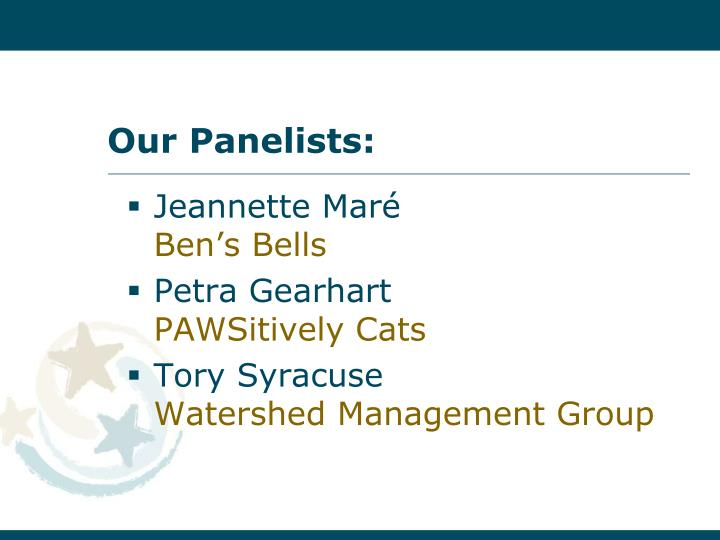 Our Panelists:
