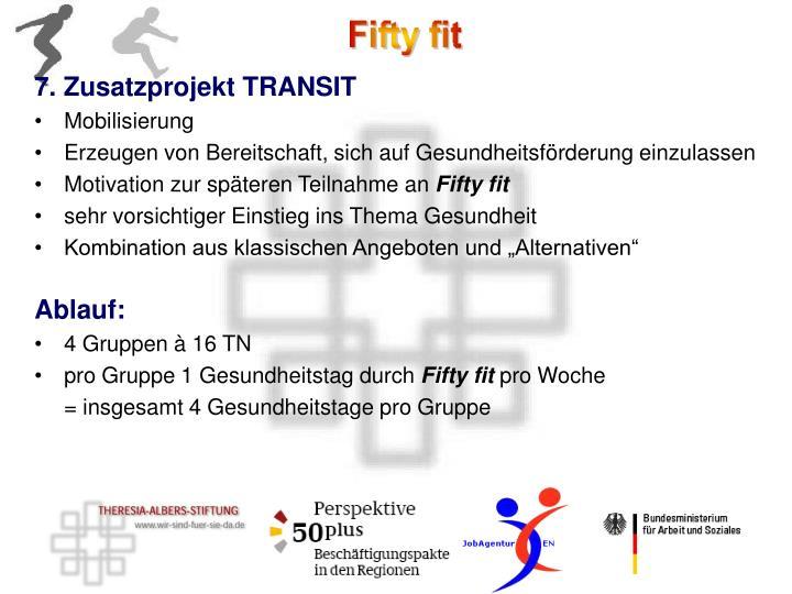 7. Zusatzprojekt TRANSIT