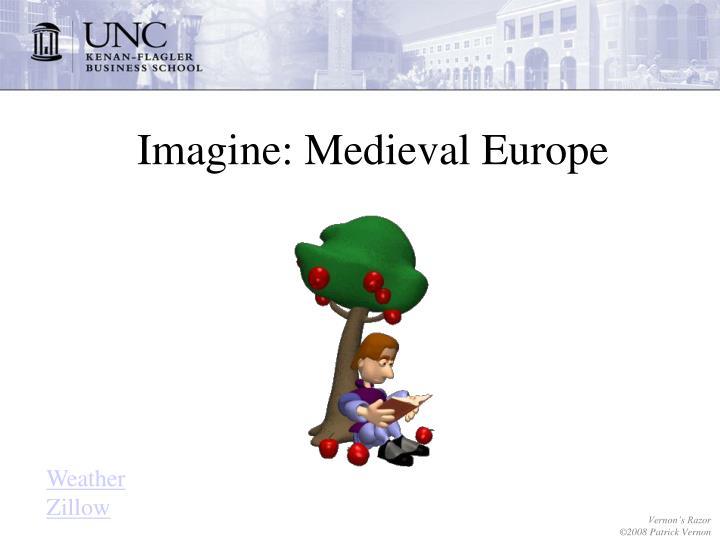 Imagine: Medieval Europe